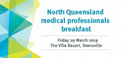 North Qld Medical Professional Breakfast